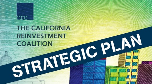 California%20Reinvestment%20Coalition%20Strategic%20Plan