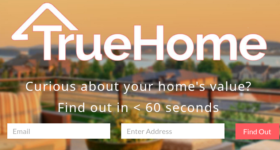 TrueHome offers simplified home valuations in an instant
