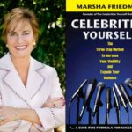 PR expert Marsha Friedman offers 3 tips to boost your brand