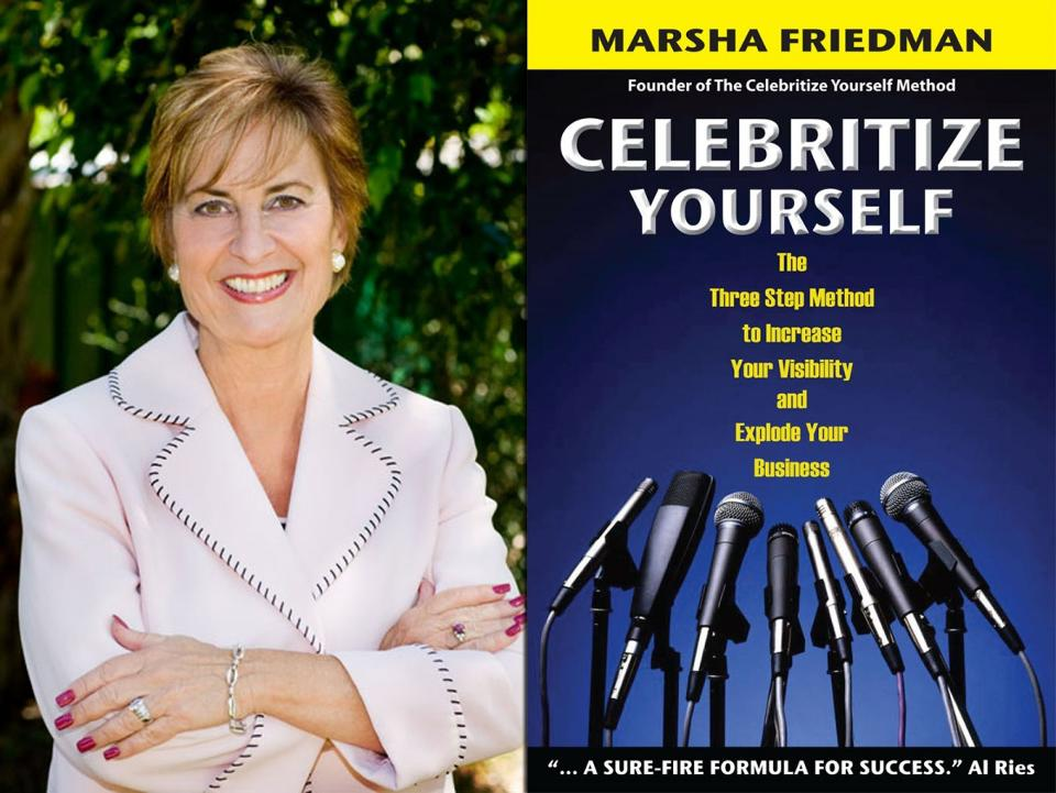 PR expert Marsha Friedman offers 3 tips to boost your brand ...