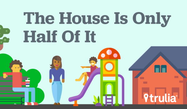 Trulia home buying survey highlights importance of living in an idyllic neighborhood