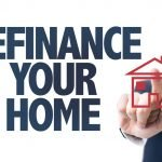 First-Time Homebuyers Signs You Should Refinance Your Home