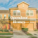 Opendoor plans major expansion into more U.S. markets
