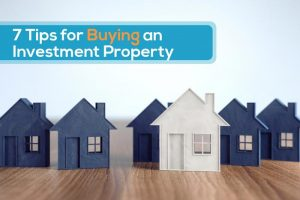 7 tips for buying an investment property