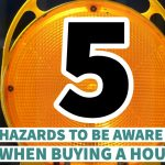 hazards when buying a home