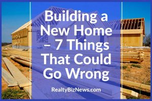 Building a new home – things that go wrong