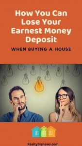 How You Can Lose Your Earnest Money Buying a House
