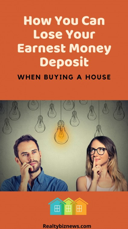How You Can Lose Your Earnest Money Deposit