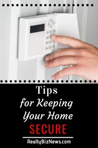 Tips for Keeping Your Home Secure
