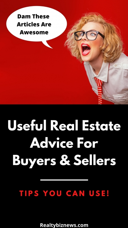 Useful Real Estate Advice For Buyers and Sellers