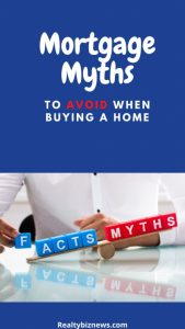 Mortgage Myths Buying a Home