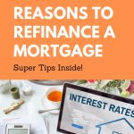 6 Reasons to Refinance a Mortgage
