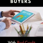 What First Time Buyers With Bad Credit Should Know