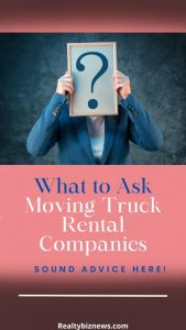 What to Ask Moving Truck Companies
