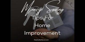 Money Saving Tips for Home Improvement