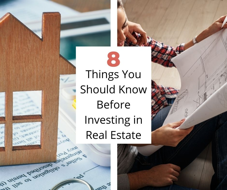 8 Things You Should Know Before Investing in Real Estate
