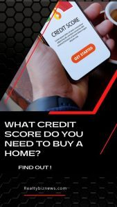 Credit Score to Buy a Home