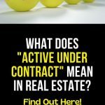 What Does Active Under Contract Mean